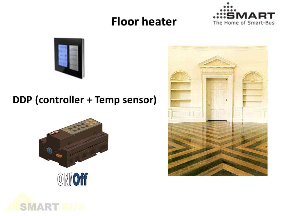 DDP (controller + Temp sensor) Floor heater