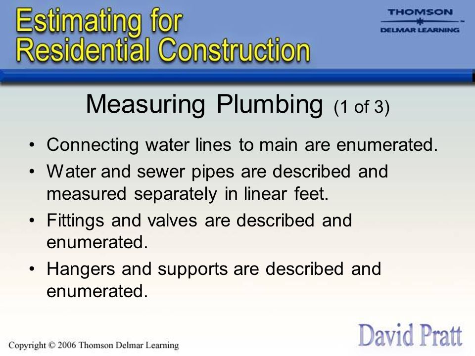 Measuring Plumbing (1 of 3) Connecting water lines to main are enumerated.