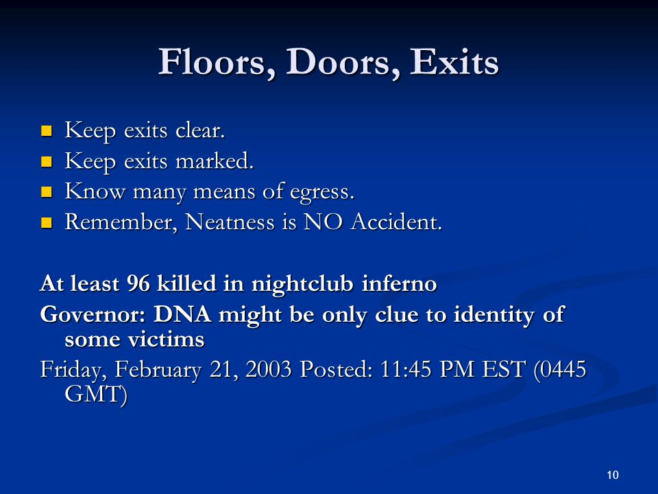 10 Floors, Doors, Exits Keep exits clear.Keep exits clear.