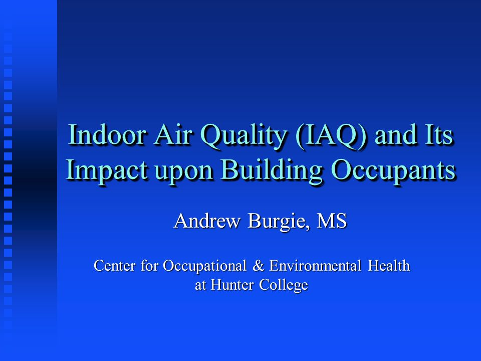 OverviewOverview n Which Factors Affect Indoor Air Quality.