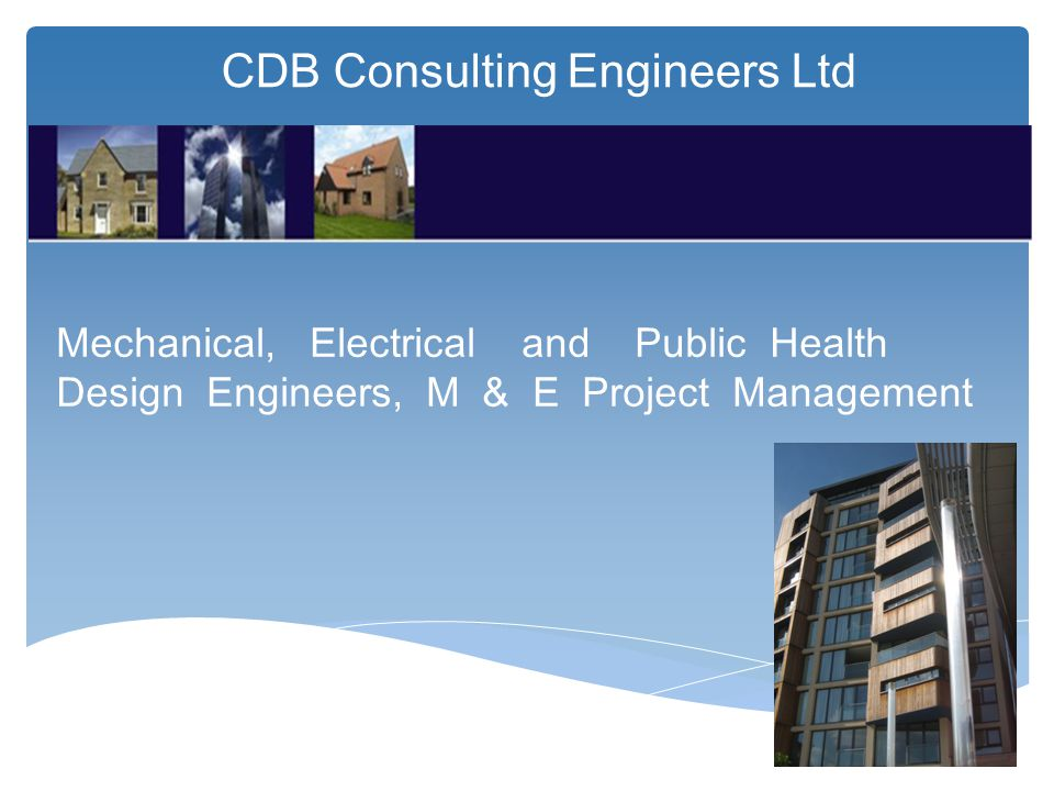 CDB Consulting Engineers Ltd Mechanical, Electrical and Public Health Design Engineers, M & E Project Management