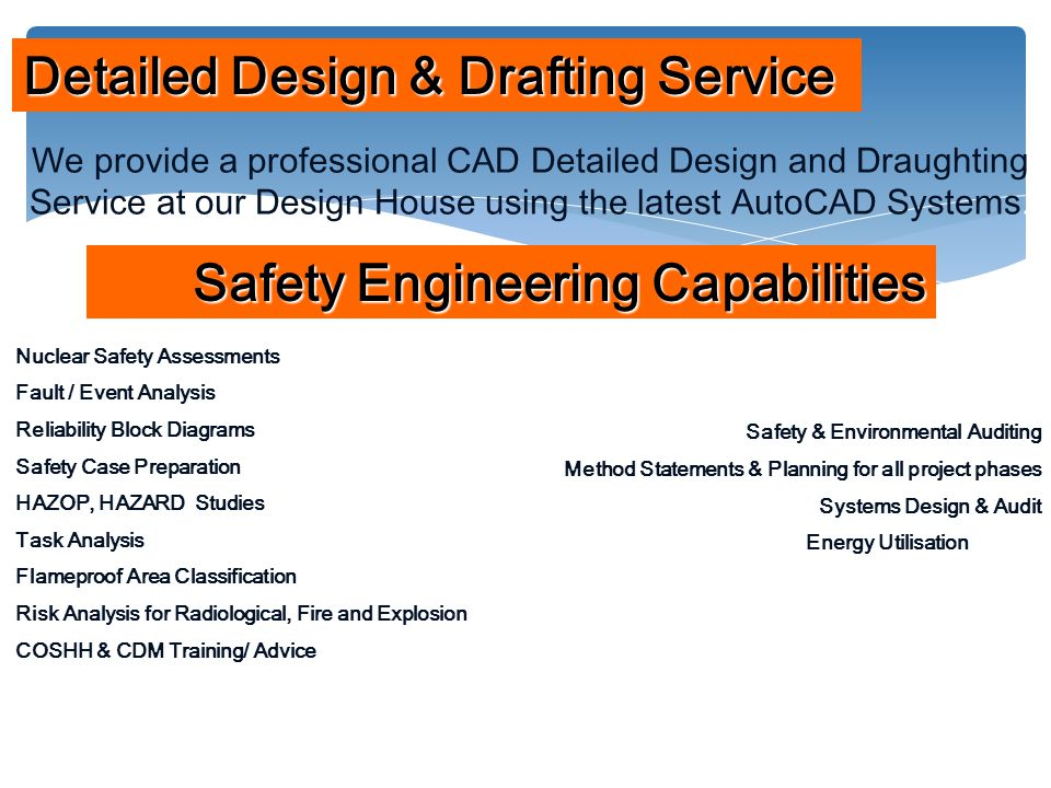 We provide a professional CAD Detailed Design and Draughting Service at our Design House using the latest AutoCAD Systems.