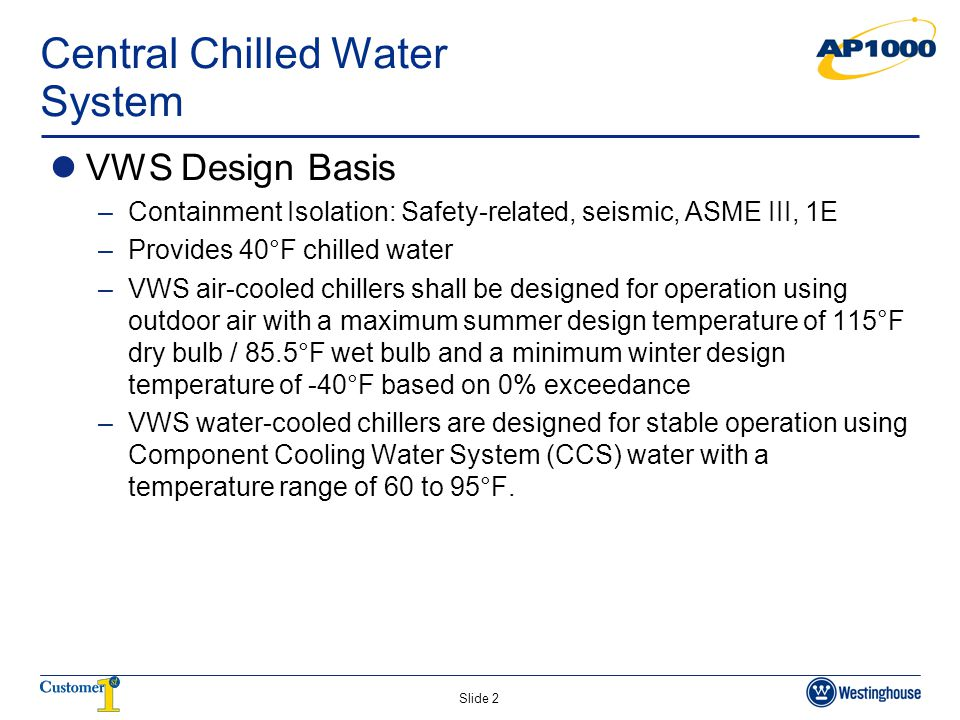 Slide 3 Central Chilled Water System Sketch – High Capacity Subsystem