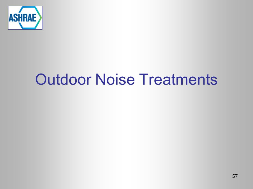 Outdoor Noise Treatments 57