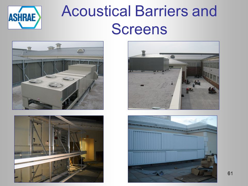Acoustical Barriers and Screens 61