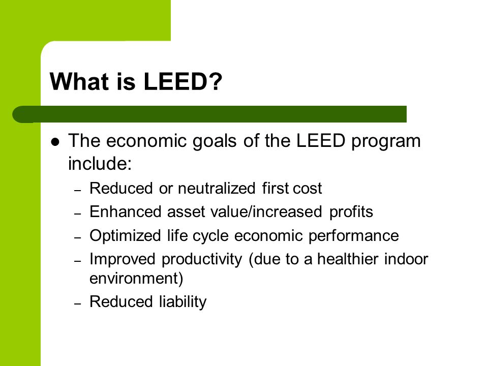 What is LEED.