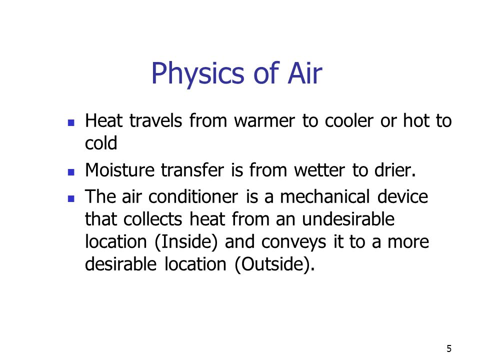 Ventilation HRV is typically used in northern climates because it will not dehumidify the incoming fresh air.