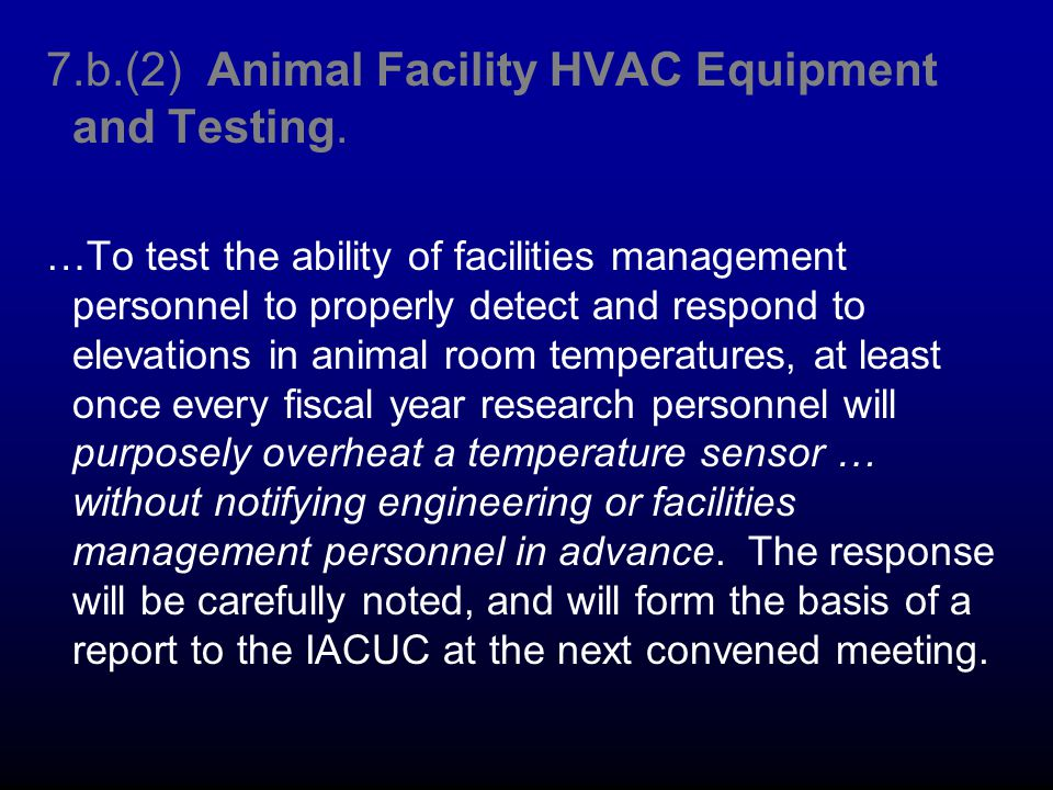 7.b.(2) Animal Facility HVAC Equipment and Testing.