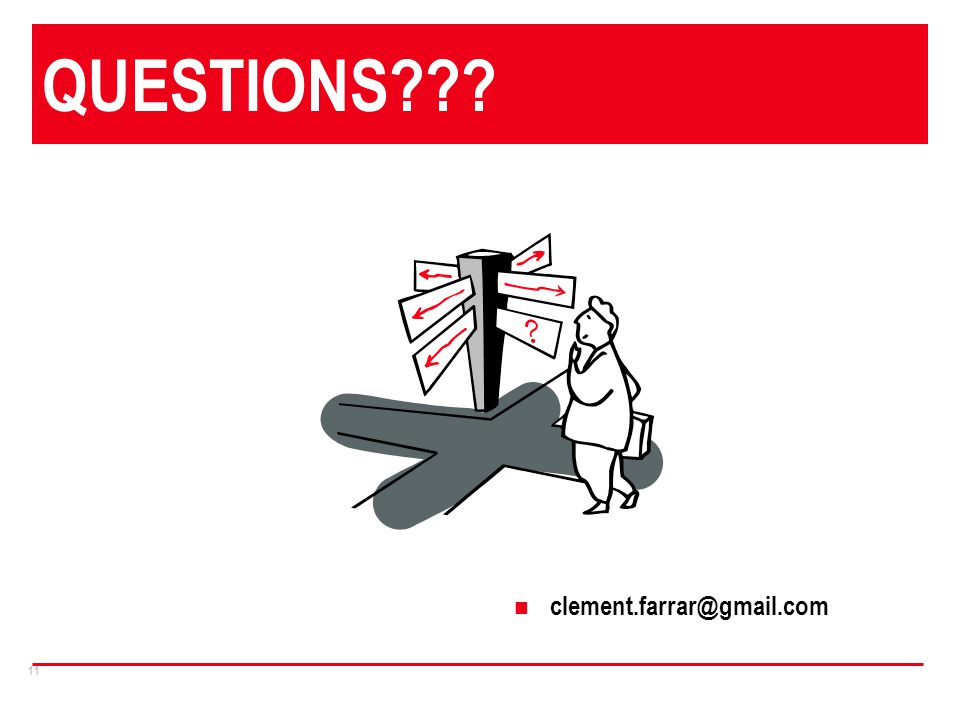 11 QUESTIONS clement.farrar@gmail.com