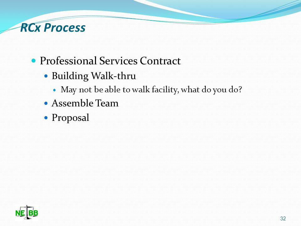 RCx Process Professional Services Contract Planning Phase Discovery Phase Corrective Action Phase 31