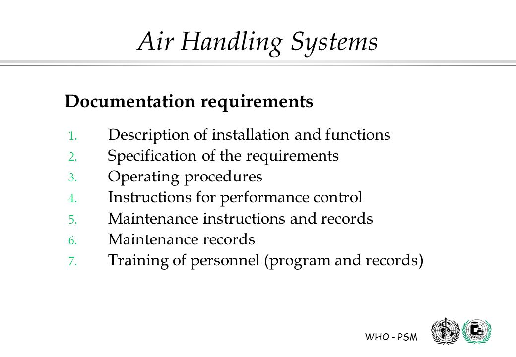 WHO - PSM Air Handling Systems 1.Description of installation and functions 2.