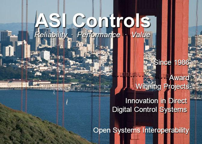 ASI Controls Global Projects List ASI Controls Interoperability Open Systems Interoperability Award Winning Projects Innovation in Direct Digital Control Systems Reliability · Performance · Value Since 1986