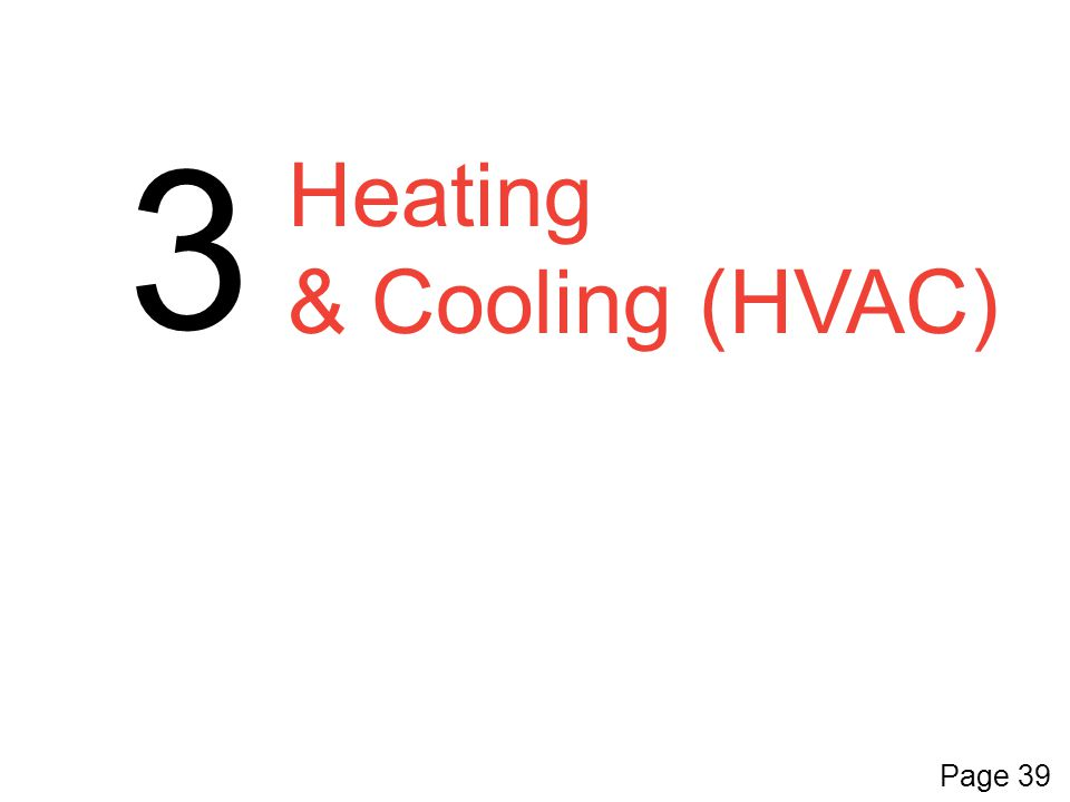 Heating & Cooling (HVAC) 3 Page 39