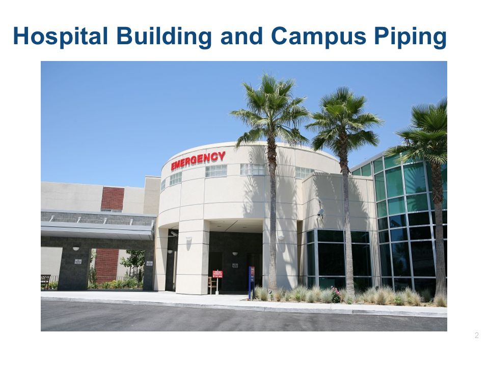 2 Hospital Building and Campus Piping
