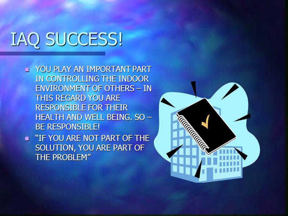 IAQ SUCCESS.