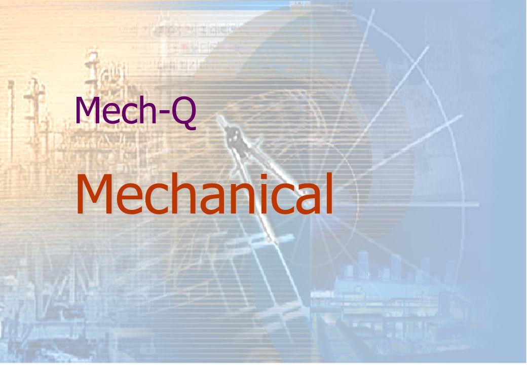 Mechanical Mech-Q Mechanical