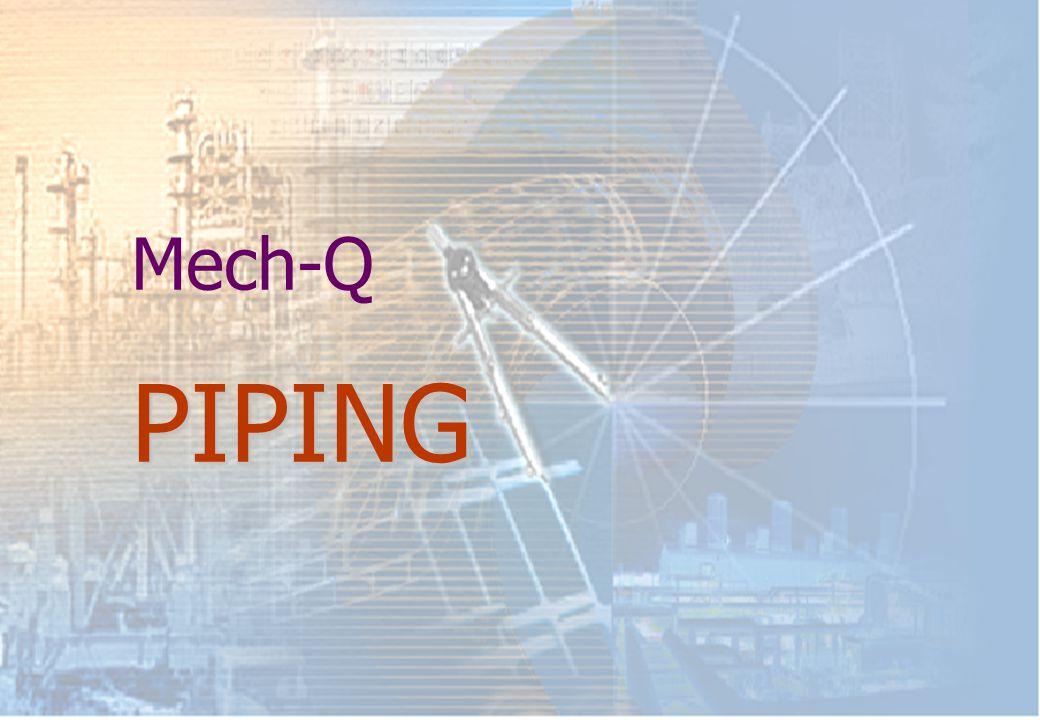 PIPING Mech-Q PIPING