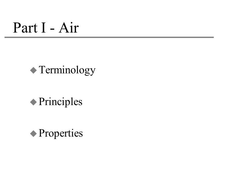 Part I - Air  Terminology  Principles  Properties
