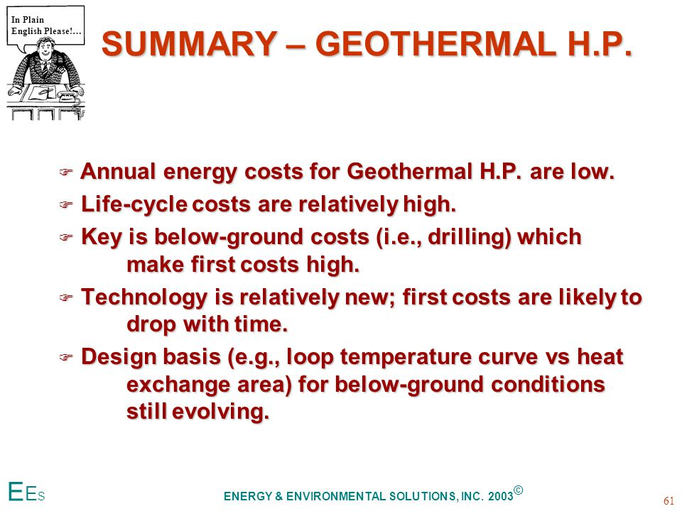 SUMMARY – GEOTHERMAL H.P.  Annual energy costs for Geothermal H.P.