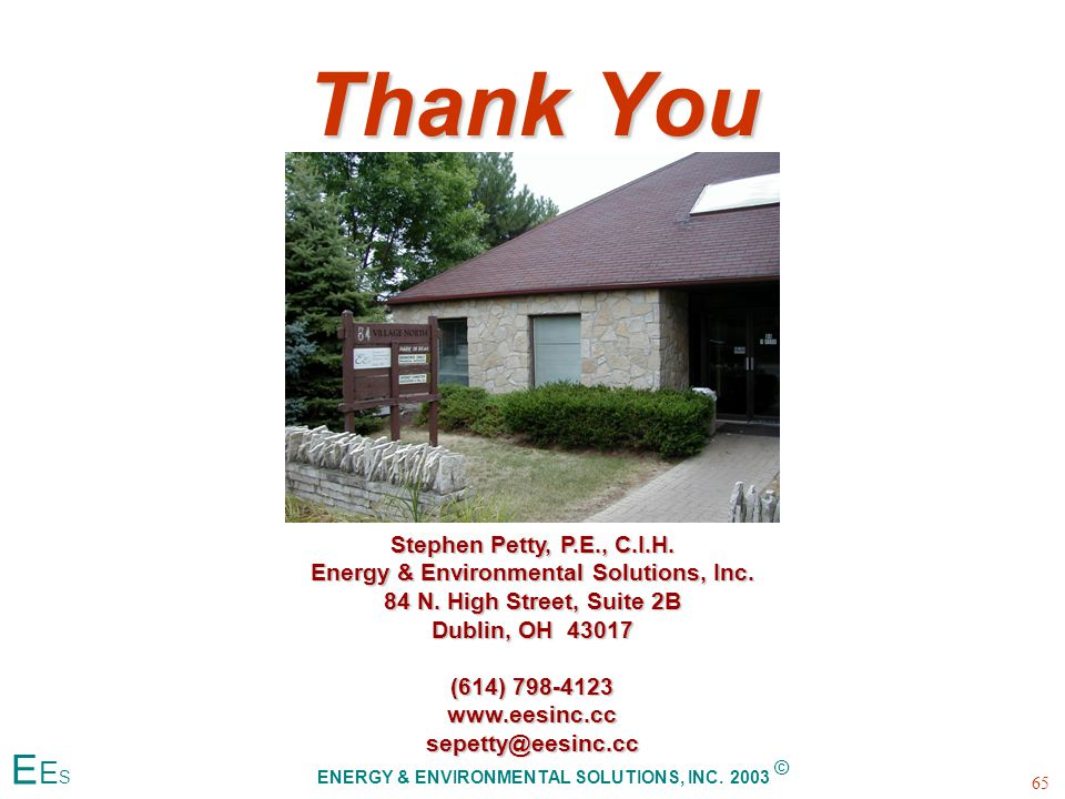 Thank You 65 E E S ENERGY & ENVIRONMENTAL SOLUTIONS, INC.