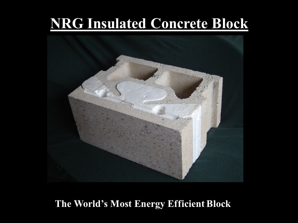 NRG Insulated Concrete Block The World's Most Energy Efficient Block