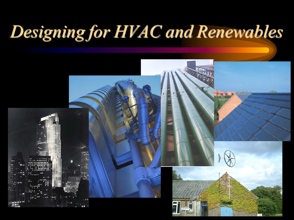 Designing for HVAC and Renewables