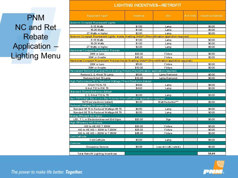 PNM NC and Ret Rebate Application – Lighting Menu