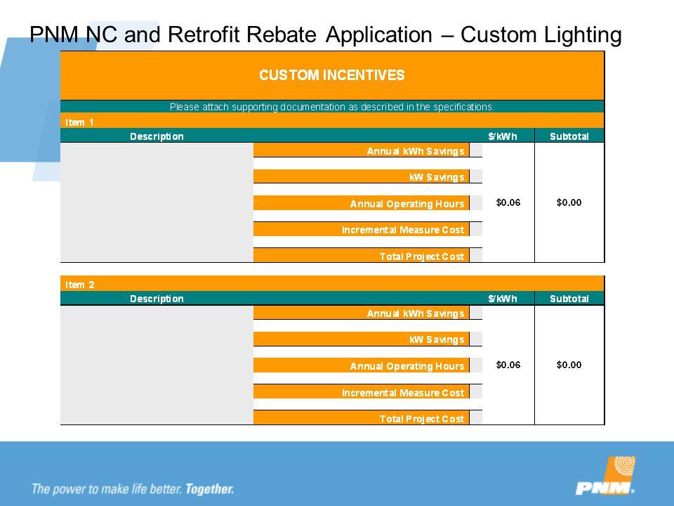 PNM NC and Retrofit Rebate Application – Custom Lighting