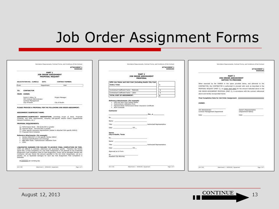 Job Order Assignment Forms August 12, 2013 CONTINUE 13