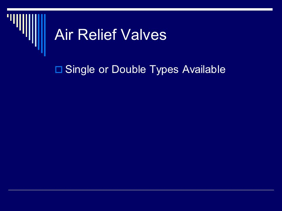 Air Relief Valves  Single or Double Types Available