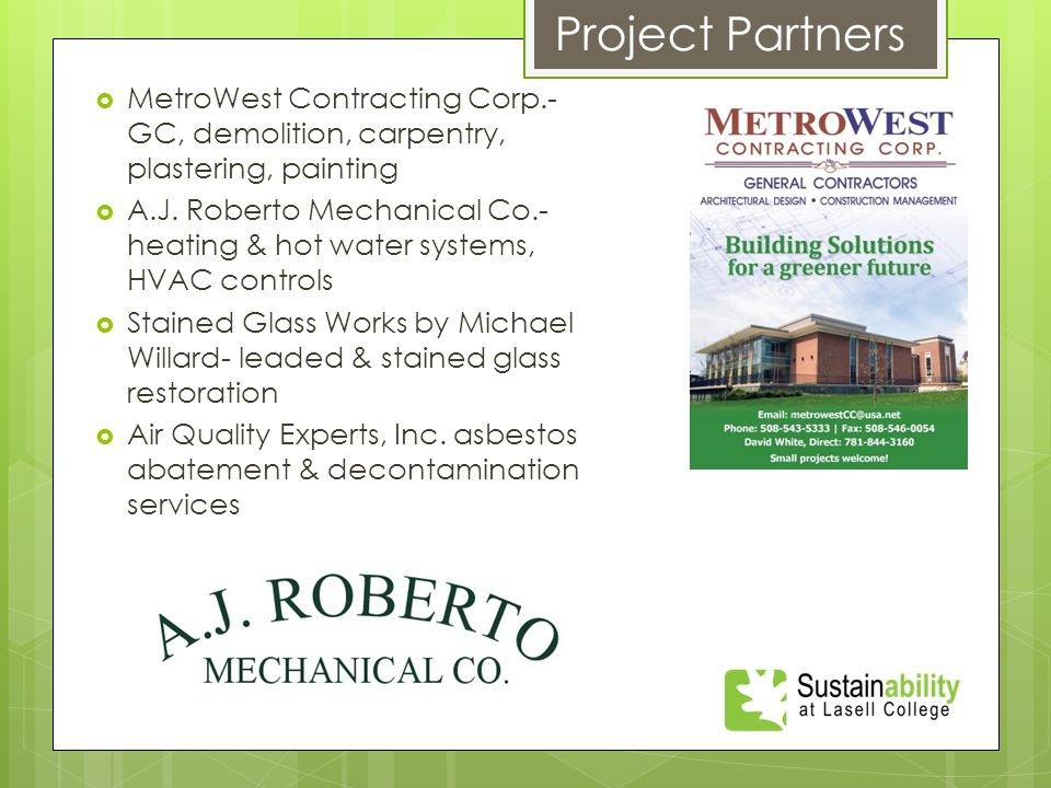  MetroWest Contracting Corp.- GC, demolition, carpentry, plastering, painting  A.J.