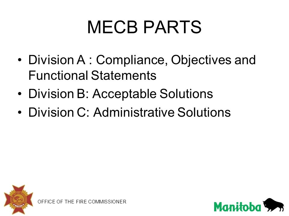 OFFICE OF THE FIRE COMMISSIONER Building Safety Section MECB Part 6 – SWH 6.2.2 – Equipment Efficiency –This section consists of a table that covers the efficiencies for SWH equipment.