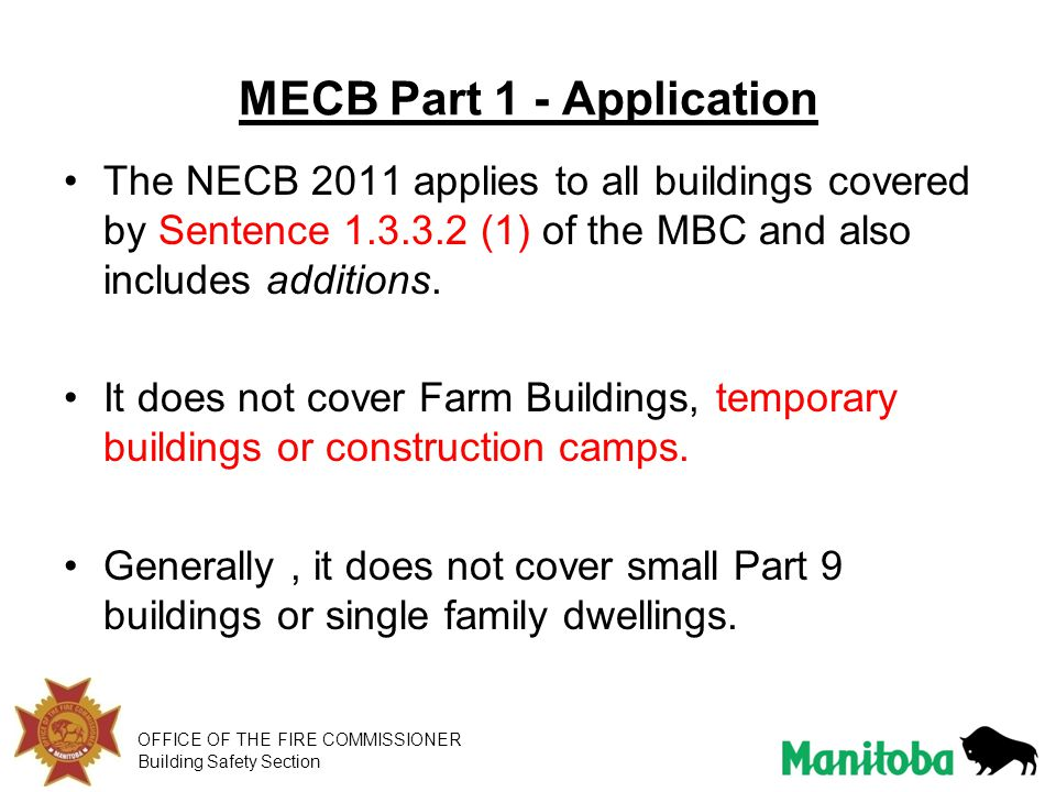 OFFICE OF THE FIRE COMMISSIONER Building Safety Section MECB Part 7 – Electrical Power Systems and Part 8 Performance Path No amendments