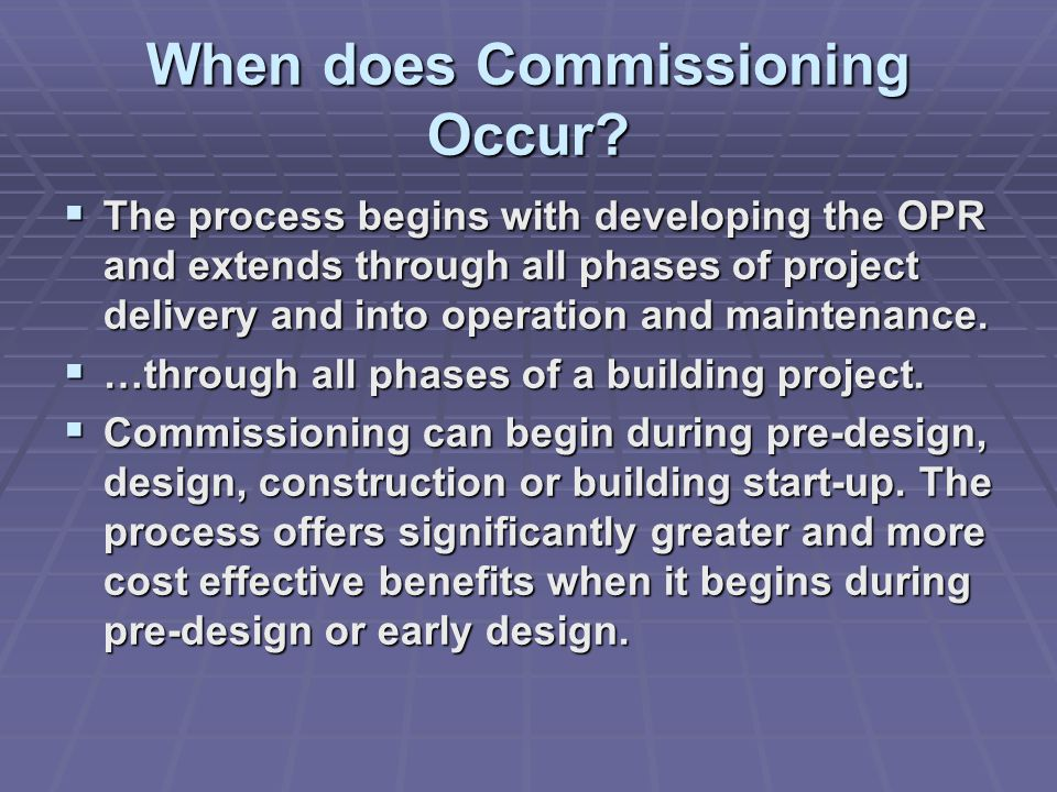 When does Commissioning Occur.