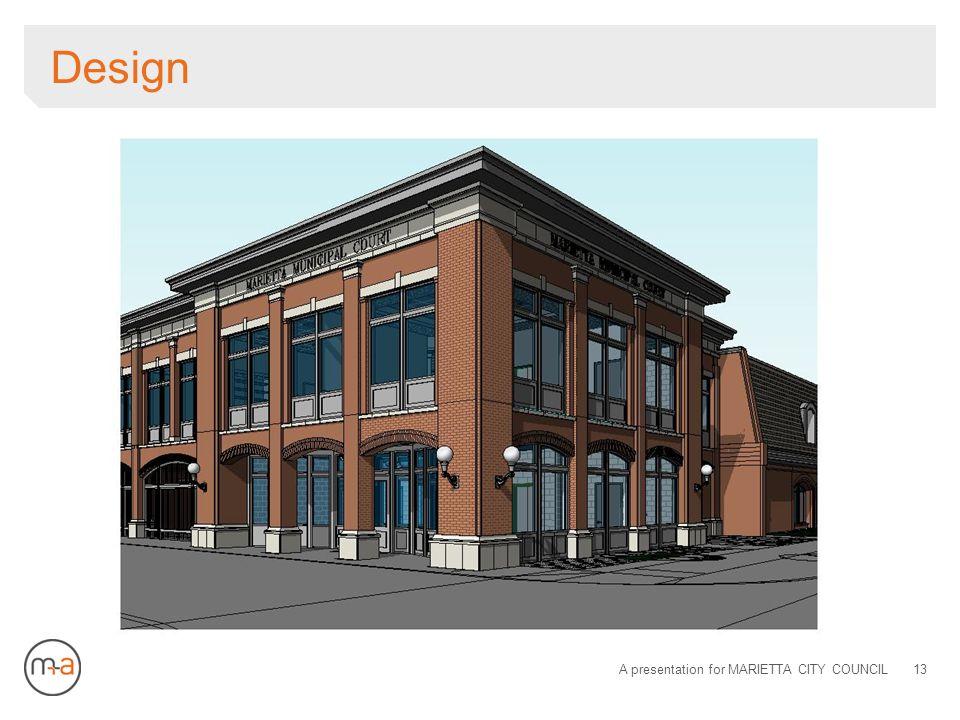 Design A presentation for MARIETTA CITY COUNCIL13