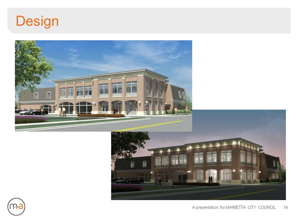 Design A presentation for MARIETTA CITY COUNCIL14