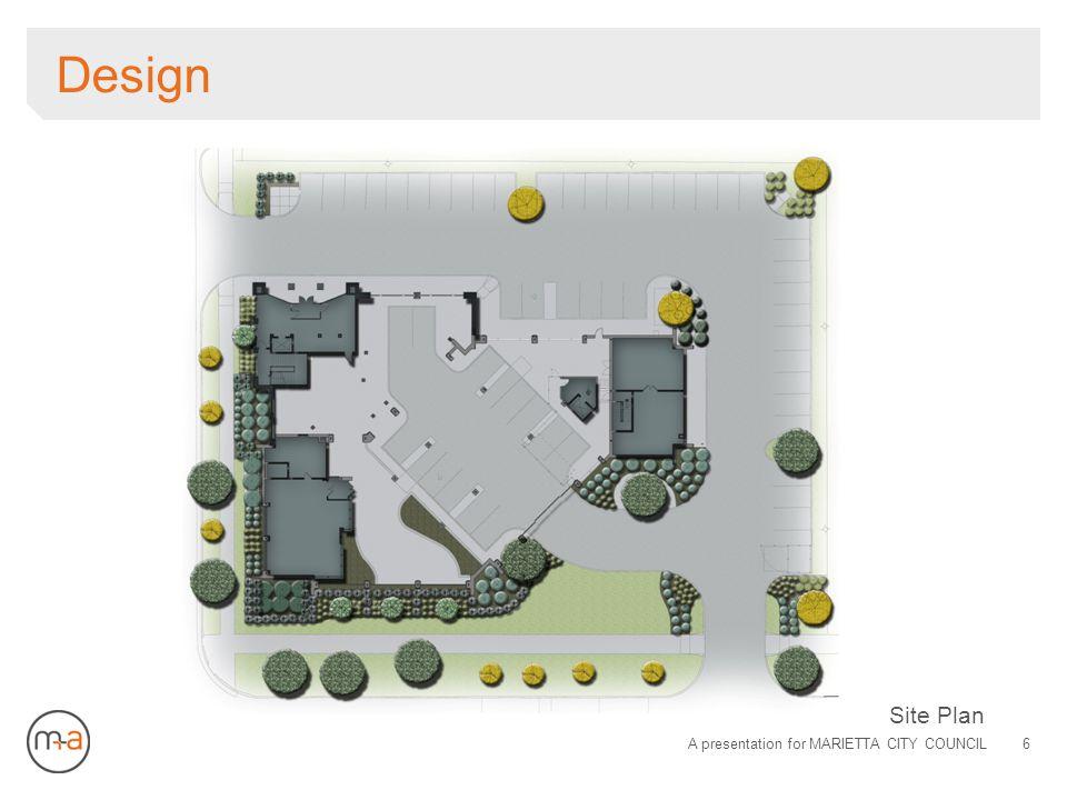 Design Site Plan A presentation for MARIETTA CITY COUNCIL6