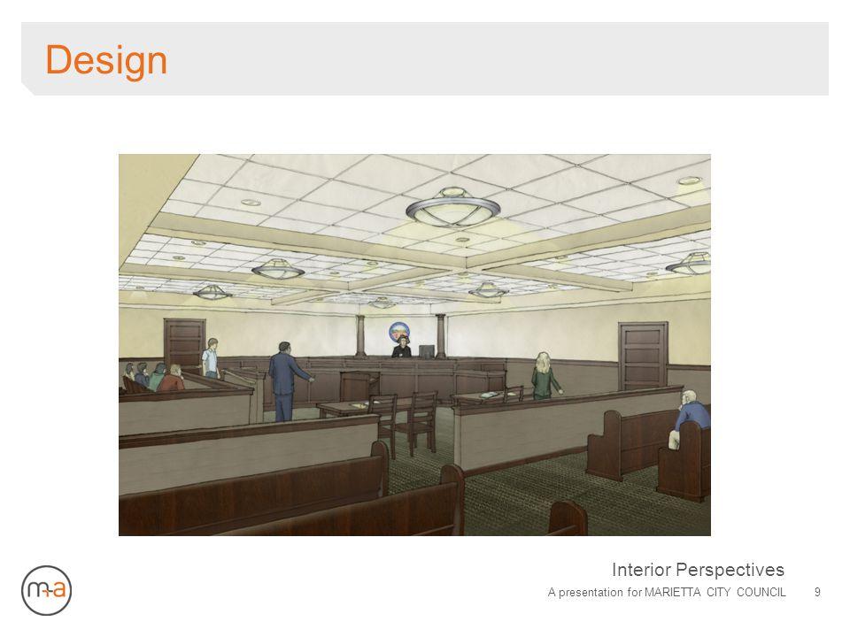 Design A presentation for MARIETTA CITY COUNCIL9 Interior Perspectives