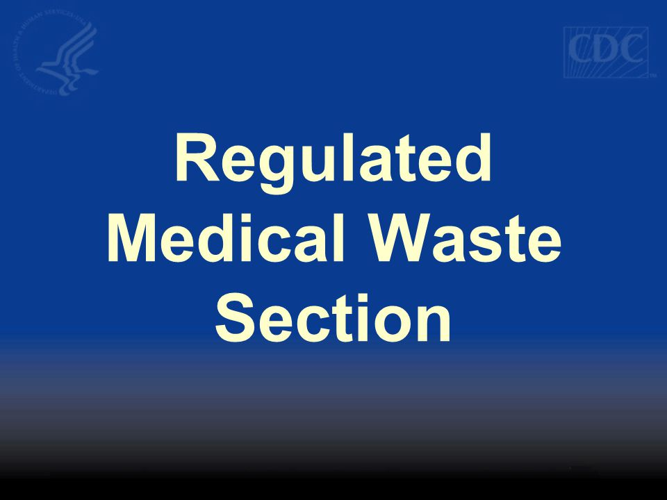 Regulated Medical Waste Section