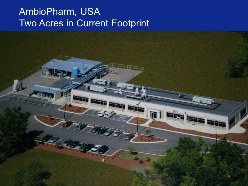 AmbioPharm, USA Two Acres in Current Footprint