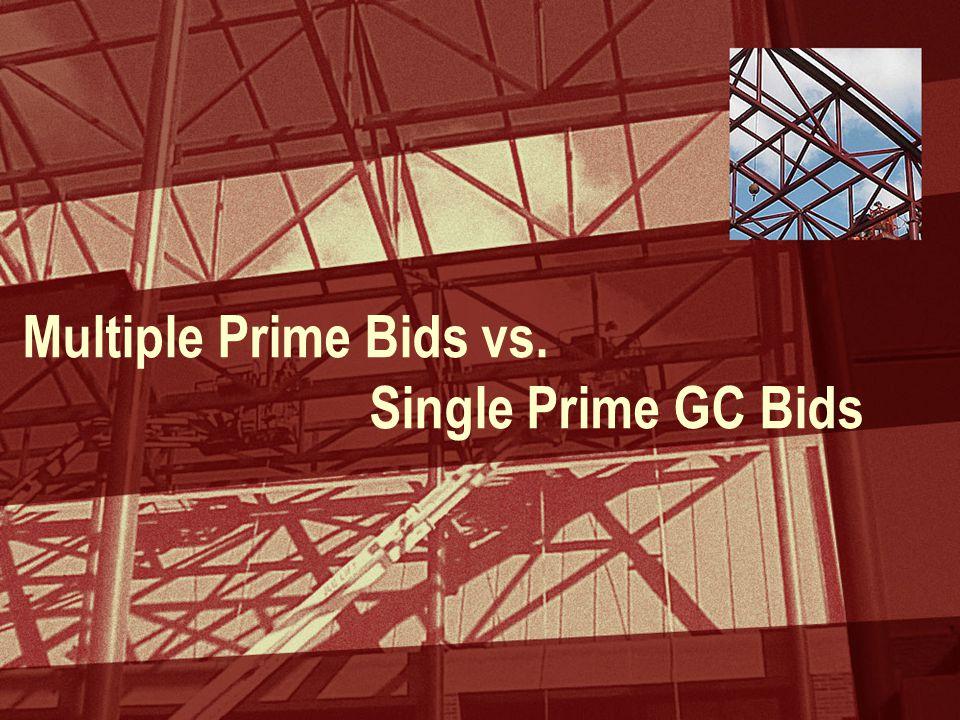 Multiple Prime Bids vs. Single Prime GC Bids