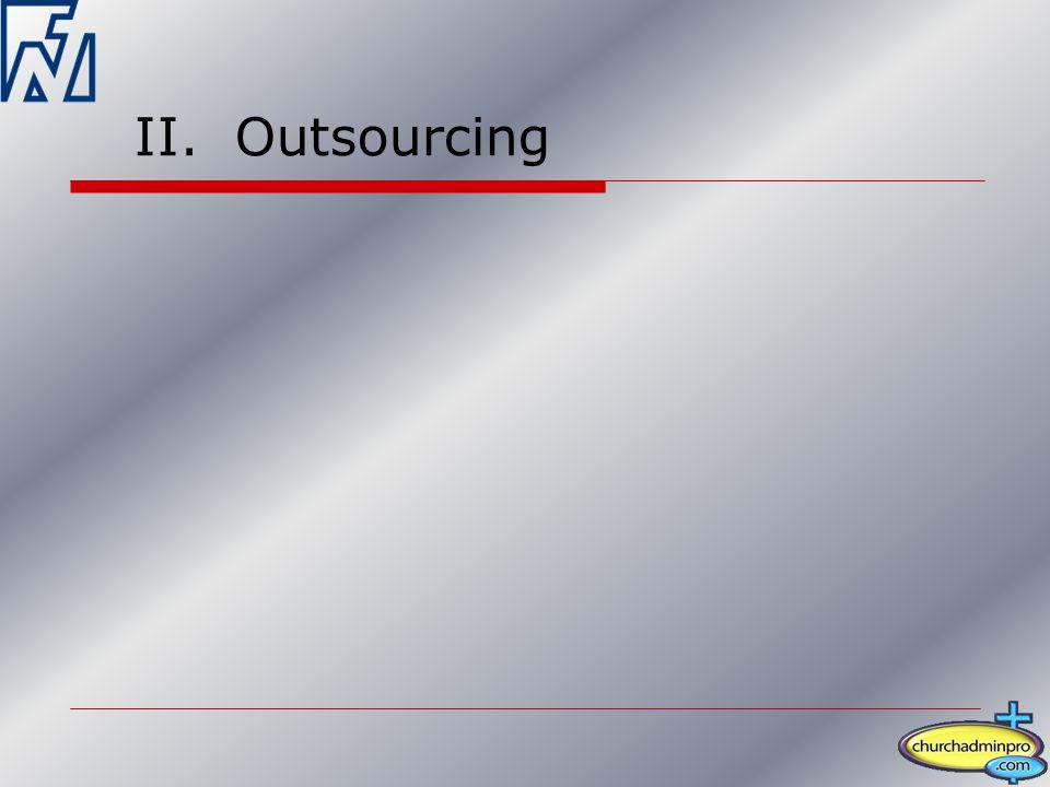 II. Outsourcing