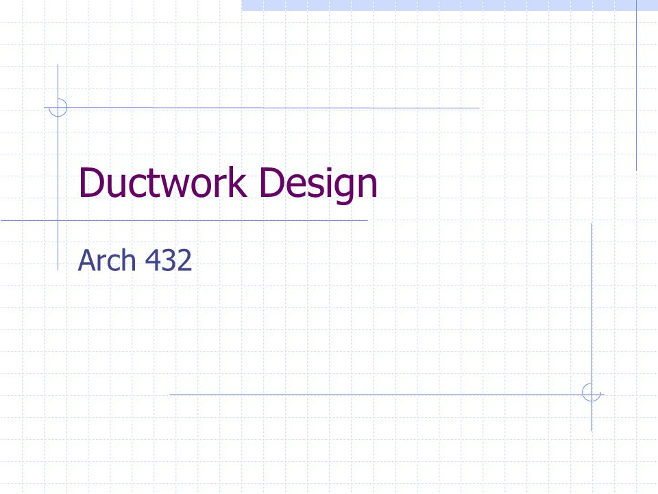 Ductwork Design Arch 432
