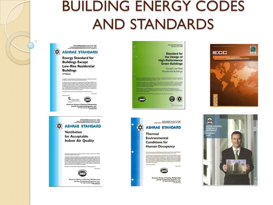 BUILDING ENERGY CODES AND STANDARDS