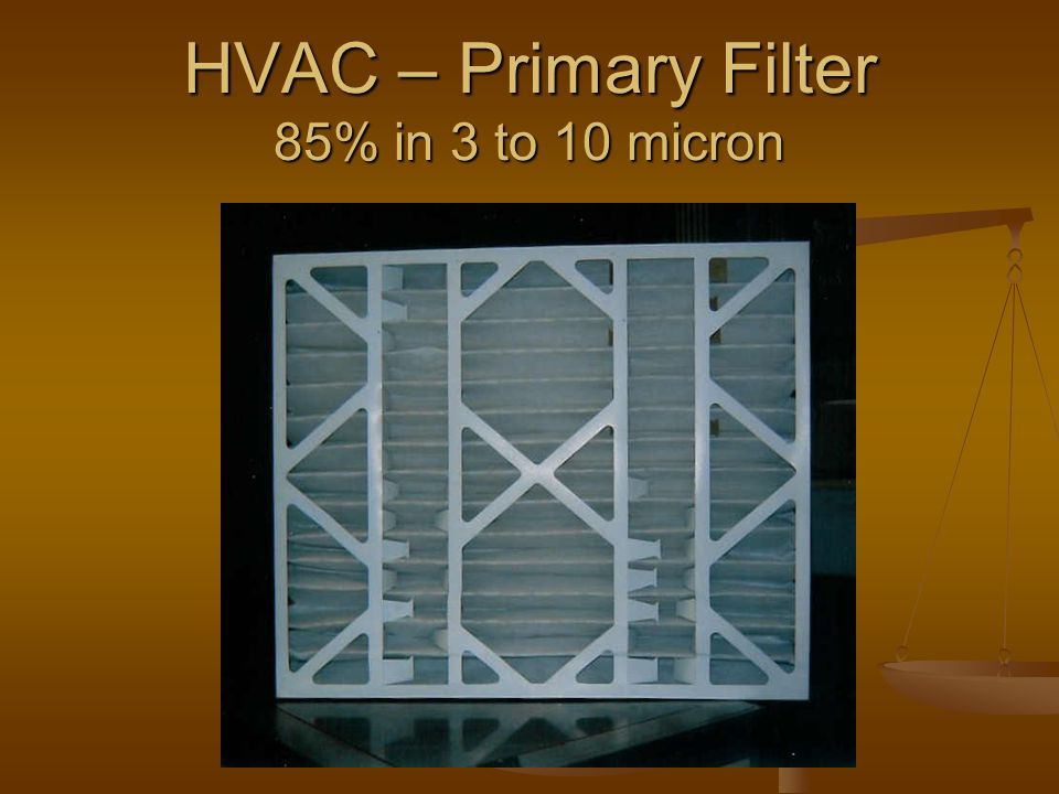 HVAC – Primary Filter 85% in 3 to 10 micron