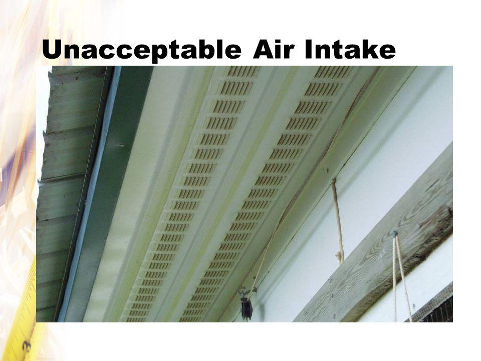 Unacceptable Air Intake