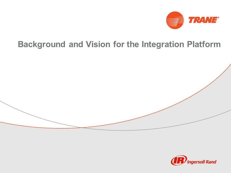 Background and Vision for the Integration Platform