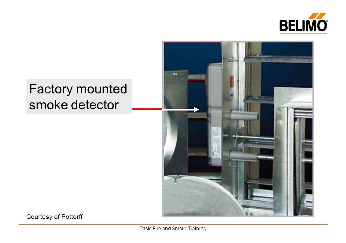 Basic Fire and Smoke Training Factory mounted smoke detector Courtesy of Pottorff