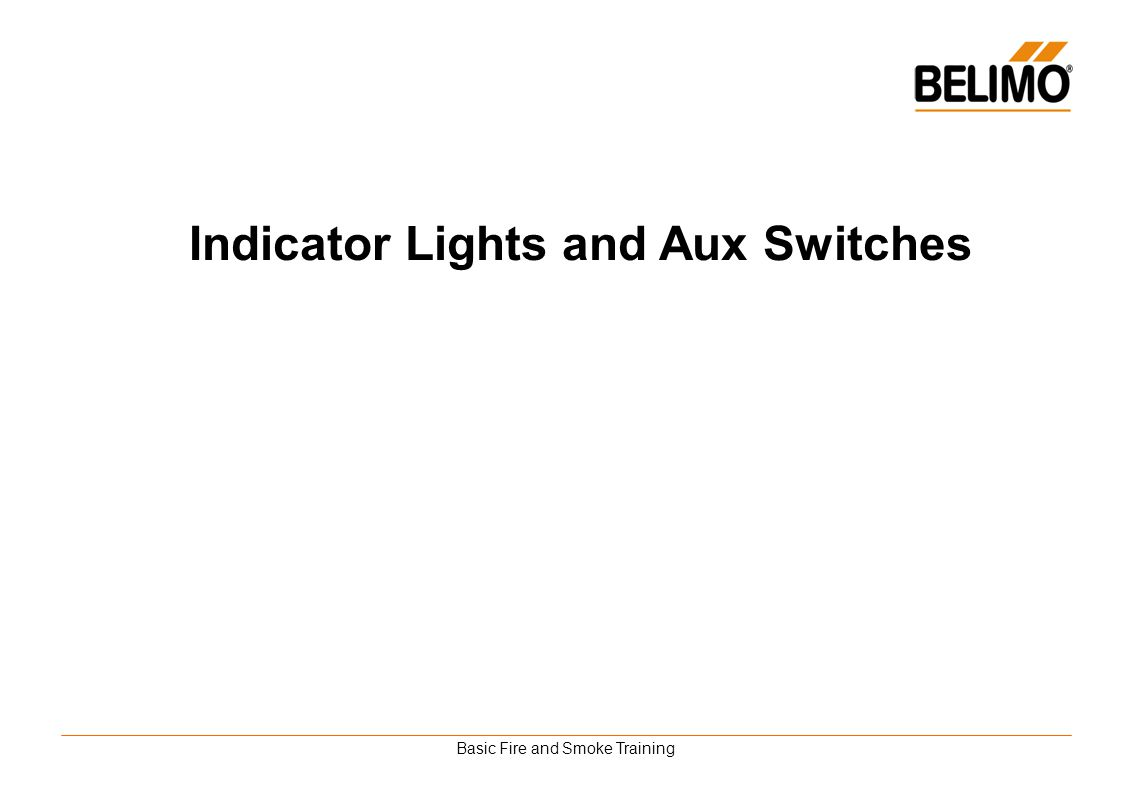 Basic Fire and Smoke Training Indicator Lights and Aux Switches