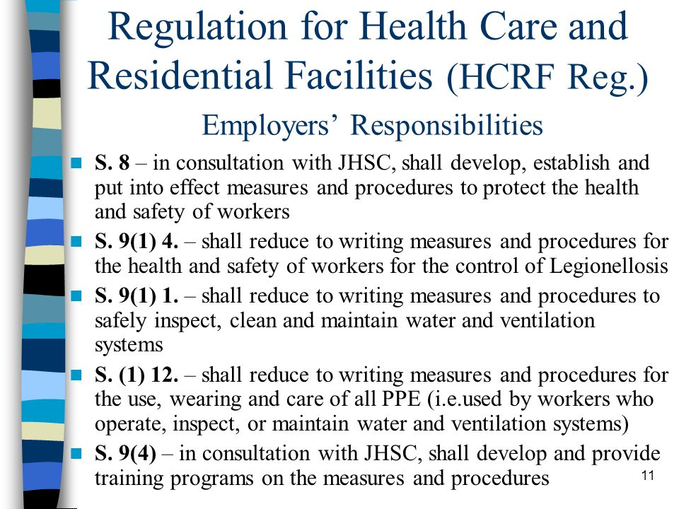 11 Regulation for Health Care and Residential Facilities (HCRF Reg.) Employers' Responsibilities S.
